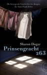 Prinsengracht 263, Die bewegende Geschichte des Jungen, der Anne Frank liebte (German Edition) - Sharon Dogar, Elisabeth Spang