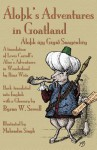 Lo K's Adventures in Goatland ( Lo K Jy G GI Soag Nli Y): A Translation of Lewis Carroll's Alice's Adventures in Wonderland by R a Wi Z, Back-Translat - Byron W. Sewell, Michael Everson, Mahendra Singh