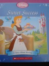 Sweet Success: A Story about Sharing - Jacqueline A. Ball