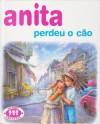 Anita Perdeu o Cão (Série Anita, #4) - Marcel Marlier, Gilbert Delahaye