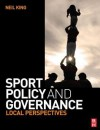Sport Policy and Governance - Neil King