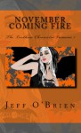 November Coming Fire- The Leedham Chronicles Volume 1 - Jeff O'Brien