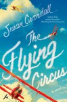 The Flying Circus - Susan Crandall