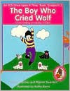 The Boy Who Cried Wolf (ECS Once Upon a Time Book Series) - Arlene Capriola, Rigmor Swensen, Cherisse Mastry, Kathy Burns