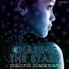 Chasing the Stars - Malorie Blackman, Matthew Morgan, Georgina Campbell, Random House Audiobooks