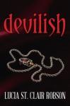 Devilish - Lucia St. Clair Robson