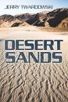 Desert Sands - Jerry Twardowski