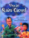 Uncle Rain Cloud - Tony Johnston, Fabricio Vandenbroeck