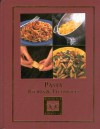 Pasta: Recipes & Techniques (Cooking Arts Collection) - Julia della Croce