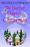 The Twelve Days to Christmas - Michele Gorman