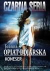 Koneser - Joanna Opiat-Bojarska