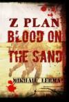 Blood on the Sand - Mikhail Lerma, Glenda Wildeman