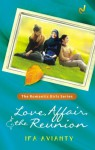Love, Affair, and the Reunion - Ifa Avianty