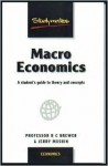 Macro Economics: A Students Guide to Theory & Concepts - Robert C. Brewer, Jerry Mushin