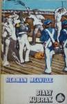 Biały Kubrak czyli świat okrętu wojennego - Herman Melville