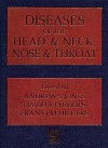 Diseases Of The Head And Neck, Nose And Throat - Andrew F. Jones, David E. Phillips