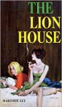 The Lion House - Marjorie Lee