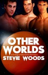 Other Worlds Vol. 1 - Stevie Woods