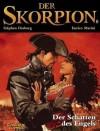 Der Skorpion, Bd.8: Der Schatten des Engels - Ralf Keiser, Enrico Marini
