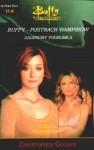 Buffy postrach wampirów. Mroczne czasy - Christopher Golden
