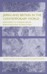 Japan and Britain in the Contemporary World: Responses to Common Issues - Hugo Dobson, Glenn D. Hook