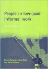 People in low-paid informal work: 'Need not greed' - Dennis Katungi, Emma Neale, Aaron Barbour