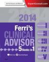 Ferri's Clinical Advisor 2014: 5 Books in 1 (Ferri's Medical Solutions) - Fred F. Ferri