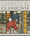 Chaos & Classicism: Art in France, Italy, and Germany, 1918-1936 - Kenneth E. Silver, Jeanne Nugent, James D. Herbert