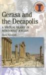 Gerasa and the Decapolis - David Kennedy