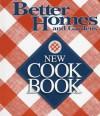Better Homes and Gardens New Cookbook (Better Homes & Gardens New Cookbooks) - Jennifer Darling
