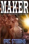 Maker - Erec Stebbins