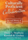 Culturally Proficient Collaboration: Use and Misuse of School Counselors - Diana L. (Lynn) Stephens, Randall B. Lindsey