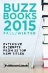 Buzz Books 2015: Fall/Winter - Publishers Lunch