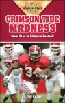 Crimson Tide Madness: Great Eras in Alabama Football - Wilton Sharpe