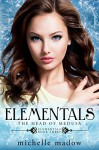 Elementals 3: The Head of Medusa - Michelle Madow