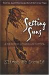 Setting Suns - Elizabeth Donald