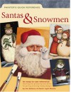 Santas & Snowmen (Painter's Quick Reference) - North Light Books, North Light