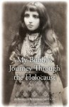 My Bubby's Journey Through the Holocaust - Paulette Kouffman Sherman, Julie Clayton, Sara Blum