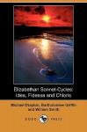 Elizabethan Sonnet-Cycles: Idea, Fidessa and Chloris (Dodo Press) - Michael Drayton