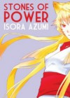 Stones of Power - Azumi Isora