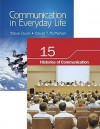 Bundle: Duck/McMahan: Communication in Everyday Life + Chapter 15. Histories of Communication - Steve W. Duck, David T. McMahan