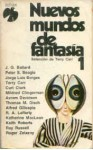 Nuevos mundos de fantasía 1 - Roger Zelazny, Keith Roberts, Thomas M. Disch, Terry Carr, Peter S. Beagle, James Graham Ballard, Jorge Luis Borges
