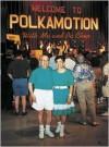 Teresa Chen: Welcome to Polkamotion with Ma and Pa Chen - Martin Jaeggi
