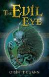 The Evil Eye (Reloaded) - Oisin McGann