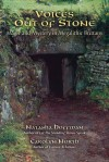 Voices Out of Stone: Magic and Mystery in Megalithic Brittany - Natasha Hoffman, Carolyn North