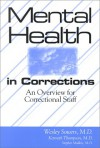 Mental Health In Corrections: An Overview For Correctional Personnel - Wesley Sowers, Kenneth Thompson
