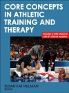 Core Concepts in Athletic Training and Therapy With Web Resource (Athletic Training Education) - Susan Kay Hillman