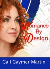 Romance by Design (Christian Contemporary Romance) - Gail Gaymer Martin
