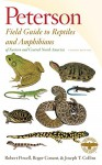 Peterson Field Guide to Reptiles and Amphibians of Eastern and Central North America, Fourth Edition (Peterson Field Guides) - Robert Powell, Roger Conant, Joseph T. Collins