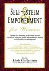 Self Esteem and Empowerment for Women - Linda Ellis Eastman